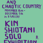 KIN SHIOTANI EXHIBITION