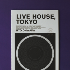 LIVE HOUSE, TOKYO